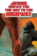 Nonton Film Jesus Shows You the Way to the Highway (2019) Subtitle Indonesia | DUTAFILM